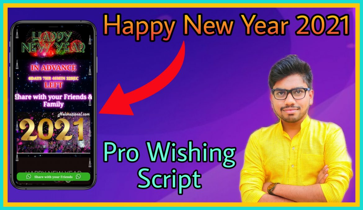 How To Create Happy New Year 2021 Viral Wishing Script Pro Yarana